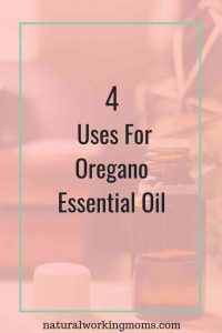 Are you looking for ways to use oregano essential oil? Find out how you can use this oil, whether you diffuse or apply directly to skin. These 4 uses are a great way to help your family naturally. #oregano #essentialoils