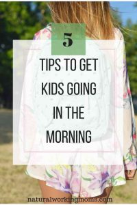 Getting children up, ready, and out the door in the morning can be a struggle. Use these 5 tips to have smoother mornings for you and your kids. #parenting