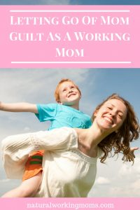 Mom guilt is a real thing. If you are a working mom, you can often feel it creeping in when you don't have the time to do everything your child wants. But guess what? That's ok. Find out more about letting go for mom guilt when you are a working mom.